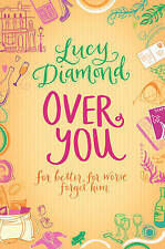 Over You by Lucy Diamond (Paperback) New Book