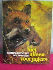 Niet alleen voor jagers, Rien Poortvliet, jacht boek, en Nederlands