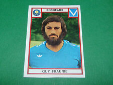 FRAUNIE BORDEAUX GIRONDINS LESCURE RECUPERATION PANINI FOOTBALL 76 1975-1976