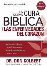 La Nueva Cura Biblica para las enfermedades del corazon (Spanish Edition)