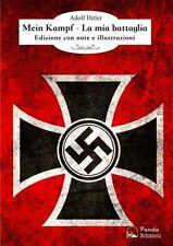 Mein Kampf - La Mia Battaglia. - [Edizioni Panda]