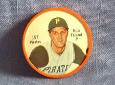 1962 Salada Tea Junket Baseball coin  Bob Friend  P  Pirates  #157
