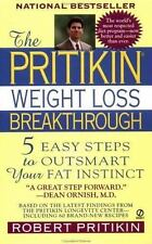 The Pritikin Weight Loss Breakthrough: 5 Easy Steps to Outsmart Your Fat Instinc