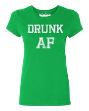 Drunk AF Funny Women's T-shirt St. Patrick's Day tee
