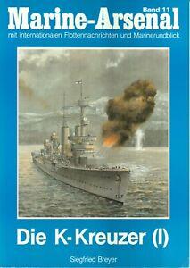 Zeitschrift Marine-Arsenal Band 11, Die K-Kreuzer I