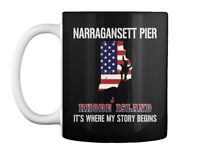 Narragansett Pier Ri Story Begins - Rhode Island It's Where My Gift Coffee Mug