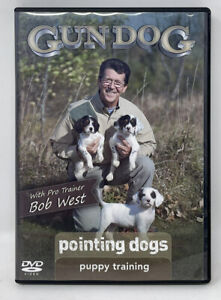 GUN DOG Pointing Dogs Puppy Training on DVD Pro Trainer Bob West Hunting - MINT