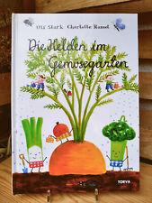 Buch Die Helden im Gemüsegarten
