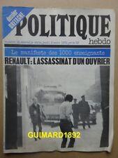 Politique Hebdo n°18 2 mars 1972 Renault: l'assassinat d'un ouvrier