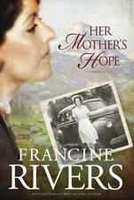 Marta's Legacy: Her Mother's Hope 1 by Francine Rivers (2010, Hardcover)