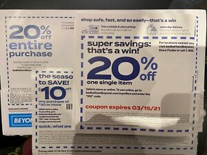 3 BED BATH BEYOND COUPONS - 20% off ENTIRE PURCHASE,$10 OFF $30 20% OFF 1 ITEM