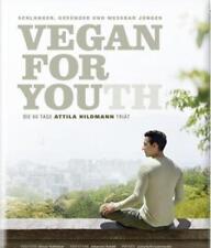 Vegan for Youth. Die Attila Hildmann Triät von Attila Hildmann (2013, Gebundene Ausgabe)