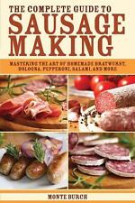 The Complete Guide to Sausage Making  Bratwurst,Bologna,Pepperoni,Salami & more