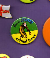 I'm A Crusher Animal Lover - Chimpanzee - Button Badge 1980's