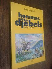 hommes des djebels Maroc 1940-1990 Henri Dupuch