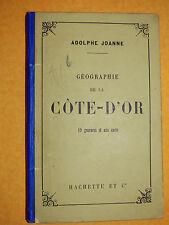 JOANNE HACHETTE  geographie Cote d'or  19 GRAVURES carte couleurs 1882