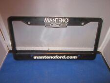 MANTENO FORD Dealer License Plate Frame Plastic Man Cave BLACK