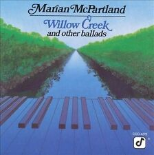 Willow Creek and Other Ballads by Marian McPartland (CD, Jul-2004, Concord Jazz)