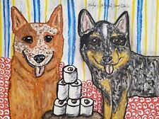 4 x 6 Art Print Australian Cattle Dog Hoarding Toilet Paper Dog Vintage Style