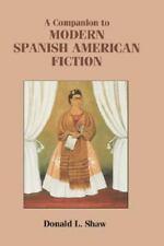 A Companion to Modern Spanish American Fiction (Monografías A)-ExLibrary
