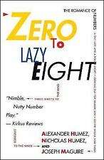 Zero to Lazy Eight: The Romance of Numbers (Paperback or Softback)