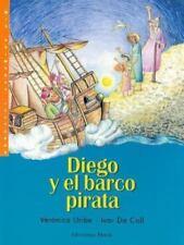 Diego Y El Barco Pirata (Cuentos De Diego) (Spanish Edition)