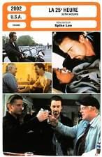 LA 25e HEURE - Norton,Dawson,Paquin,Spike Lee (Fiche Cinéma) 2002 - 25th Hour