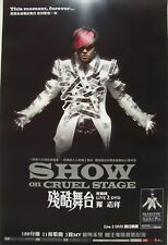 "SHOW LUO ""CRUEL STAGE"" HONG KONG PROMO POSTER-Cantopop"