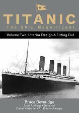 TITANIC THE SHIP MAGNIFICENT - BEVERIDGE, BRUCE/ ANDREWS, SCOTT/ HALL, STEVE/ KL