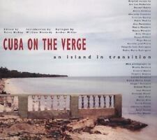 Cuba on the Verge: An Island in Transition by Terry McCoy (Hardcover) $50 Value