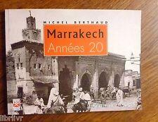 MAROC MARRAKECH  ANNÉES 20 - Récits de voyages