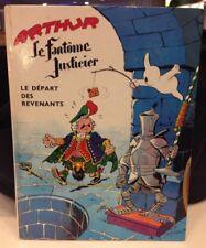 Collection rare Livre bande dessinée Le Fantome Justicier de Arthur 1964