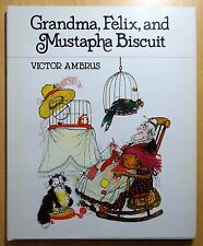 Grandma, Felix, and Mustapha Biscuit by Victor Ambrus 1982 HC DJ First Printing
