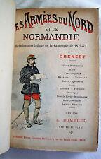 GRENEST LES ARMEES DU NORD ET DE NORMANDIE CAMPAGNE DE 1870-1871 DESSINS BOMBLED