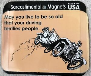 New Scanical Sarcastimental Funny Gag Age Getting Older Humor Magnet