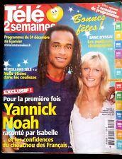 Télé 2 semaines n°52; Yannick Noah raconté par Isabelle/ Sarah Jessica Parker