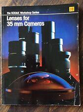 The Kodak Workshop Series: Lenses for 35 mm Cameras (store#5523)