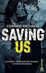 Saving Us: Une romance New Adult de Michaels, Corinne | Livre | état très bon
