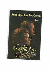 Light My Candle by Bob Green and Anita Bryant (1974, Hardcover)