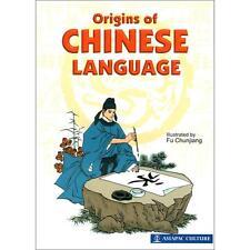 Origins of Chinese Language 中华文字的故事