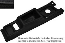 BLACK STITCH CENTER CONSOLE LEATHER SKIN COVER FITS RELIANT SCIMITAR