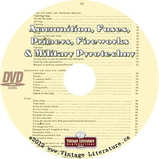 Ammunition, Fuses, Primers, Military Fireworks {1878 Pyrotechny} Book on DVD