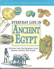 Clues to the Past: Everyday Life in Ancient Egypt HC by Anne Pearson