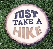 """Garden Path Stepping Stone Wall Plaque Just Take a Hike New 8 3/4"""""""