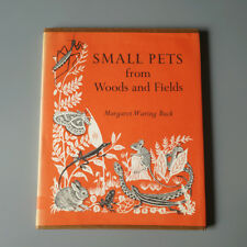 Vintage 1960 Small Pet From Wood And Fields By Margaret Waring Buck Hard Cover B