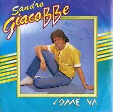 DISCO 45 GIRI     SANDRO GIACOBBE - COME VA // SOSPESO NEL CIELO