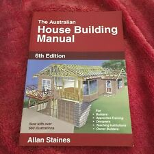 ALLAN STAINES. THE AUSTRALIAN HOUSE BUILDING MANUAL. 6TH EDITION. 9781875217304