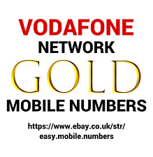 EASY MEMORABLE + GOLD MOBILE PHONE NUMBERS ON VODAFONE PAY AS YOU GO SIM CARD