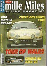 MILLE MILES N° 37 JUIL/ AOUT 2003 : ALPINE A 310V6 COUPE DES ALPES 69