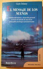 El Mensaje de Los Suenos por Gayle Delaney Paperback 1992 Spanish Edition